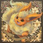 2021 :d character_name dated flareon flower gen_1_pokemon momomo12 no_humans open_mouth pokemon pokemon_(creature) smile white_flower