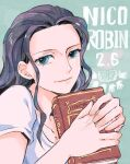 1girl aqua_eyes black_hair book character_name closed_mouth dated head_rest holding holding_book light_smile lips long_hair looking_at_viewer mog_(moglist) nico_robin one_piece own_hands_together shirt short_sleeves solo upper_body