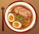 bowl chopsticks commentary_request egg food food_focus fried_egg from_above meat no_humans noodles original plate ramen soup yu_(fxsh975417)